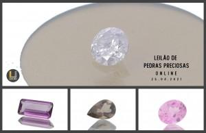 Leilão Online de Pedras Preciosas Abril 2021